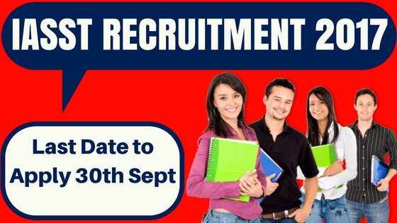 IASST Recruitment
