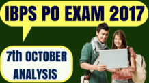 IBPS PO 7th October Exam Analysis 2017