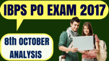IBPS PO 8th October Exam Analysis 2017