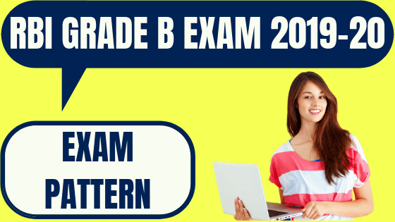 RBI Grade B Exam Pattern