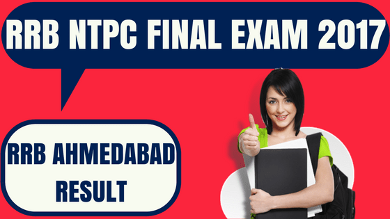 RRB NTPC Result Ahmedabad
