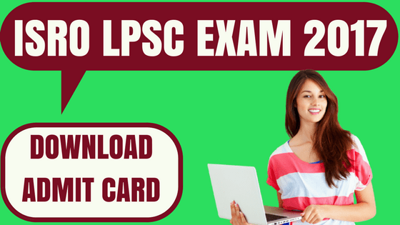 ISRO LPSC Admit Card
