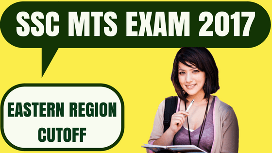 SSC MTS Cutoff Eastern Region