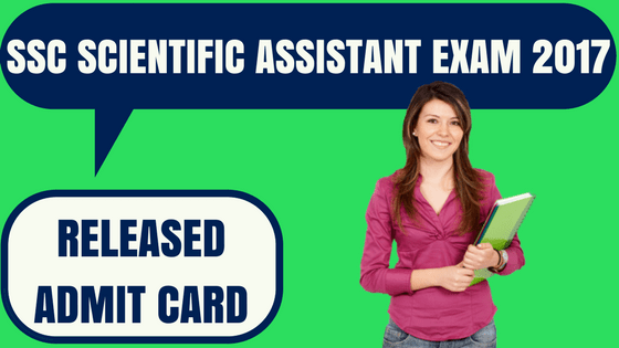 SSC Scientific Assistant Admit Card