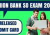 Union Bank SO Admit Card