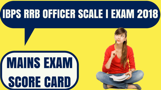 IBPS RRB Officer Scale I Score Card
