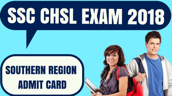 SSC CHSL Admit Card Southern Region