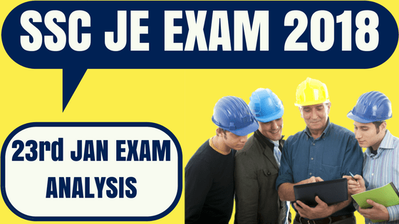 SSC JE Analysis 23rd January 2018