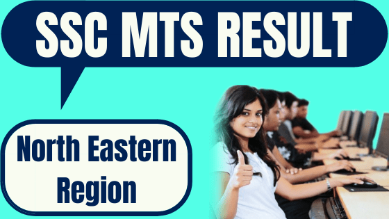 SSC MTS Result North Eastern Region