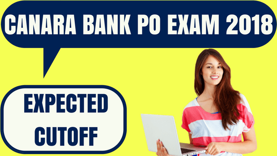 Canara Bank PO Cut Off