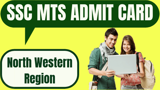 SSC MTS Admit Card North Western Region