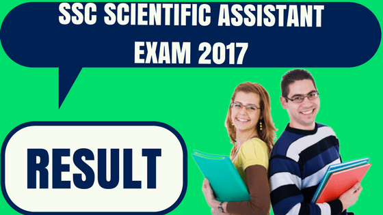 SSC Scientific Assistant Result
