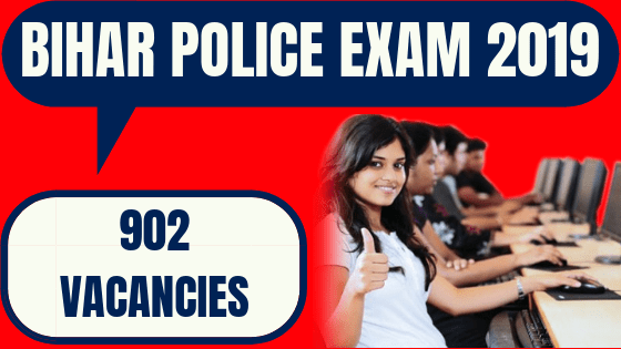 Bihar Police Recruitment 2019 – 902 Constable & Fireman Driver Posts