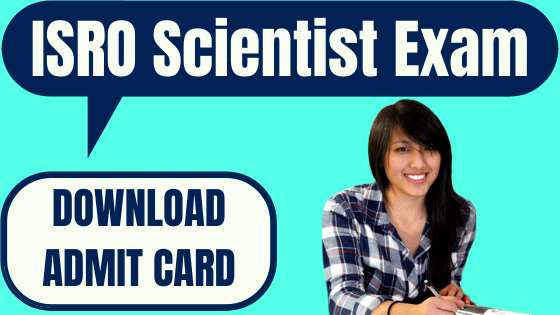 ISRO Scientist Admit Card