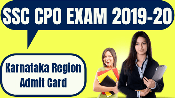 SSC CPO Admit Card Karnataka Region