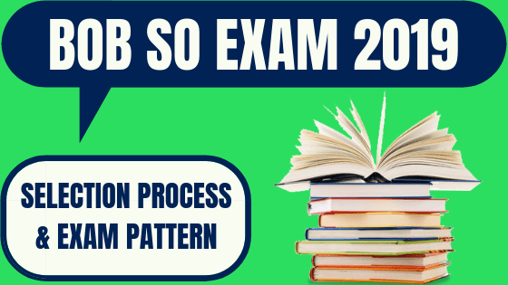 Bank of Baroda SO Exam Pattern