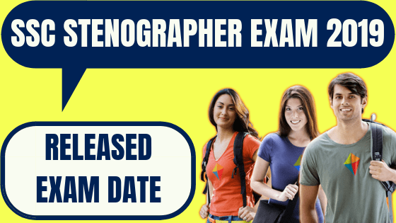 Exam Dates for SSC Stenographer
