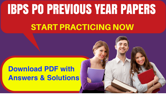 IBPS PO Previous Year Papers Prelims & Mains free pdf download