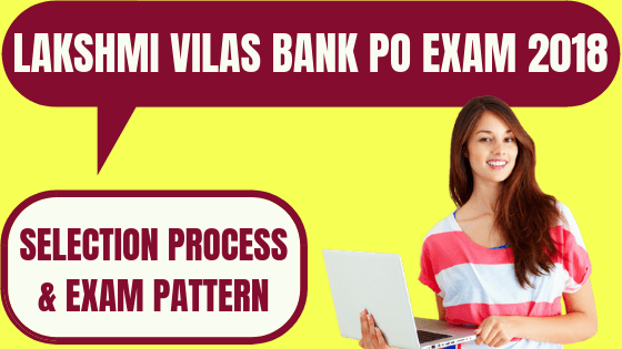 Lakshmi Vilas Bank Exam Pattern