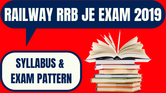 RRB JE Syllabus and Exam Pattern 2019 - Check Now