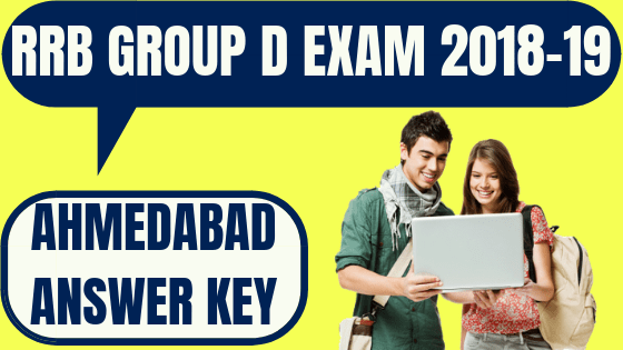 RRB Group D Ahmedabad Answer Key