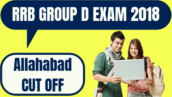 RRB Group D Allahabad Cut Off