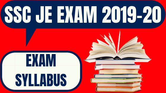 SSC JE Syllabus 2019 For Paper 1 & Paper 2 (All Engineering Branches)