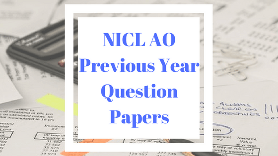 NICL AO Previous Year Papers