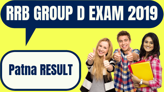 RRB Group D Patna Result