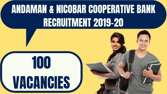 Andaman & Nicobar Cooperative Bank Recruitment