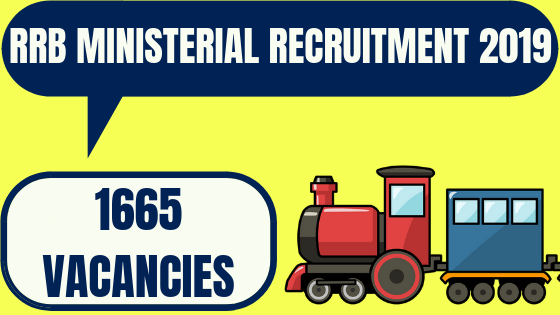 RRB Ministerial Recruitment 2019 – Apply Online for 1665 Posts