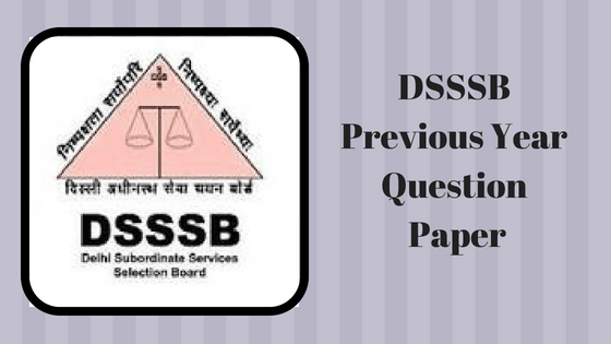 DSSSB Previous Year Papers