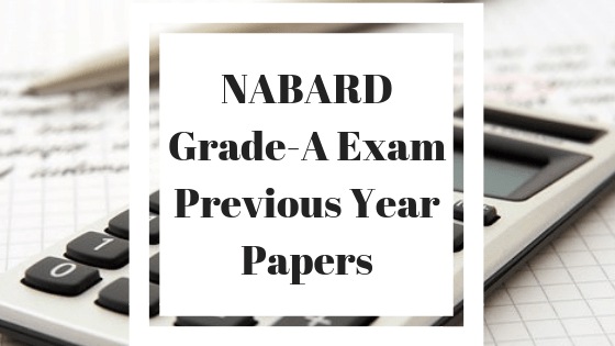 NABARD Grade A Previous Year Papers
