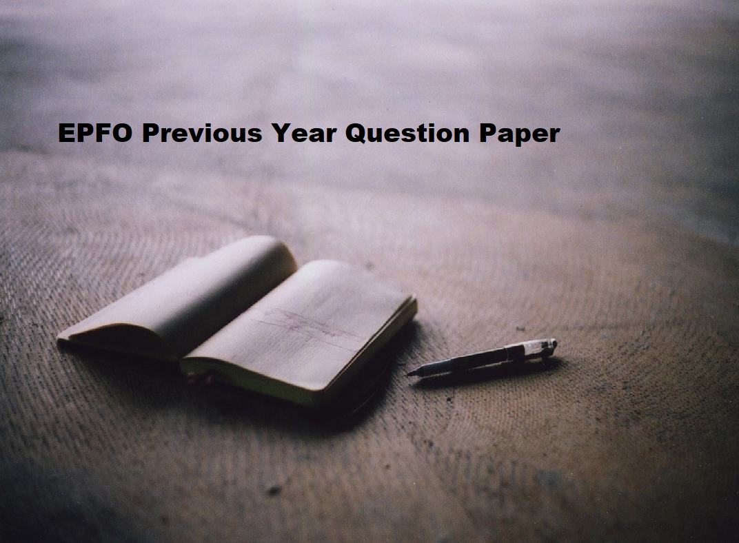 EPFO Previous Year Paper | Download EPFO Assistant Model