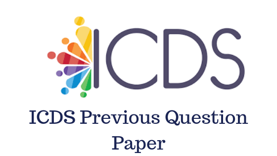 ICDS Previous Year Papers here available free to download Pdf