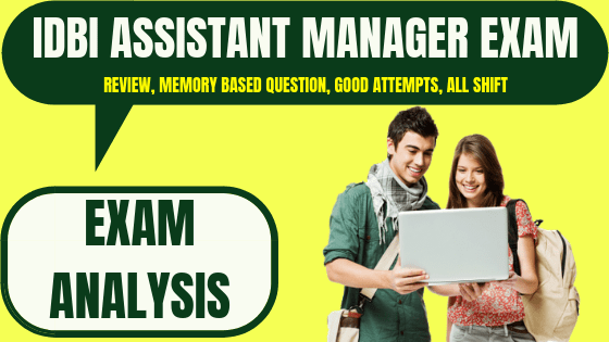 IDBI Assistant Manager Exam Analysis