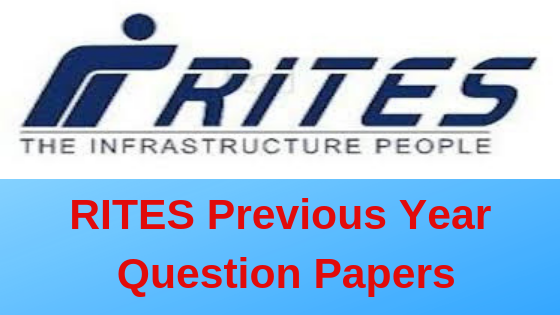 RITES Previous Year Papers