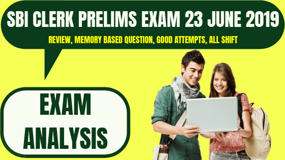 SBI Clerk Exam Analysis 23rd June 2019