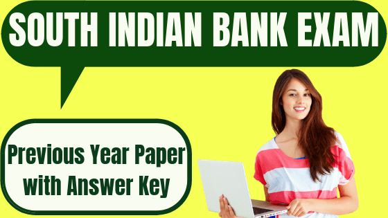 South Indian Bank Previous Year Paper