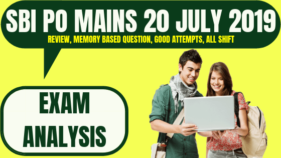 SBI PO Mains Exam Analysis 2019