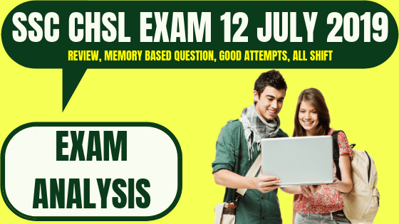 SSC CHSL Exam Analysis 12 July 2019