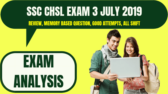 SSC CHSL Exam Analysis 3 July 2019