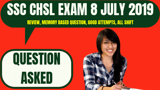 SSC CHSL Question Asked 8 July 2019