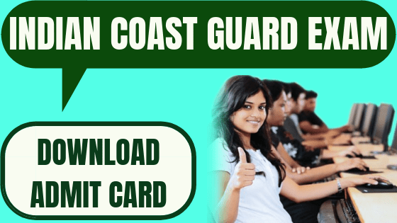 Indian Coast Guard Admit Card