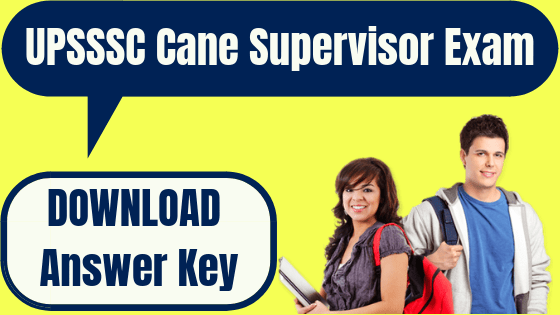 UPSSSC Cane Supervisor Answer Key