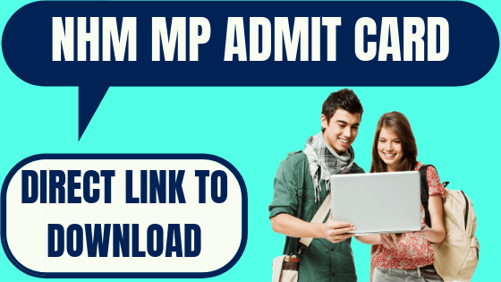 NHM MP Admit Card