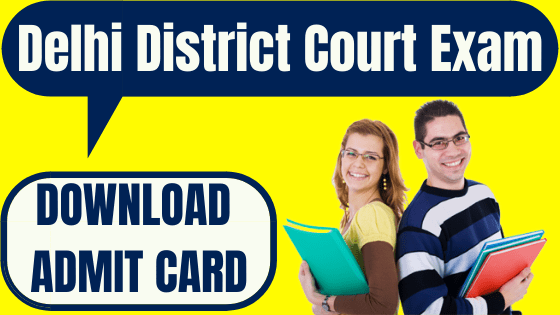 Delhi District Court Admit Card