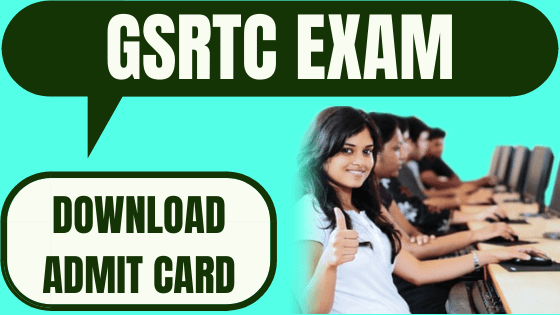 GSRTC Admit Card