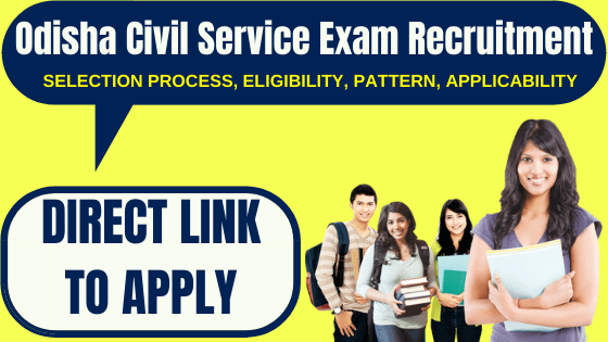 Odisha Civil Service Exam Recruitment