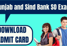 Punjab and Sind Bank SO Admit Card